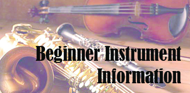 Beginner Instrument Information for grade 4 parents, click here