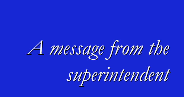Update from the Superintendent 2-19-21