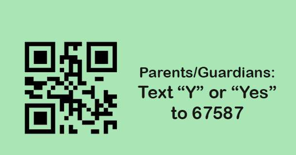 Parents/Guardians: Opt In for Text Messaging